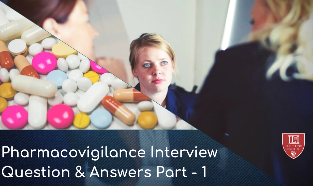 Pharmacovigilance Interview questions and answers | JLI Blog