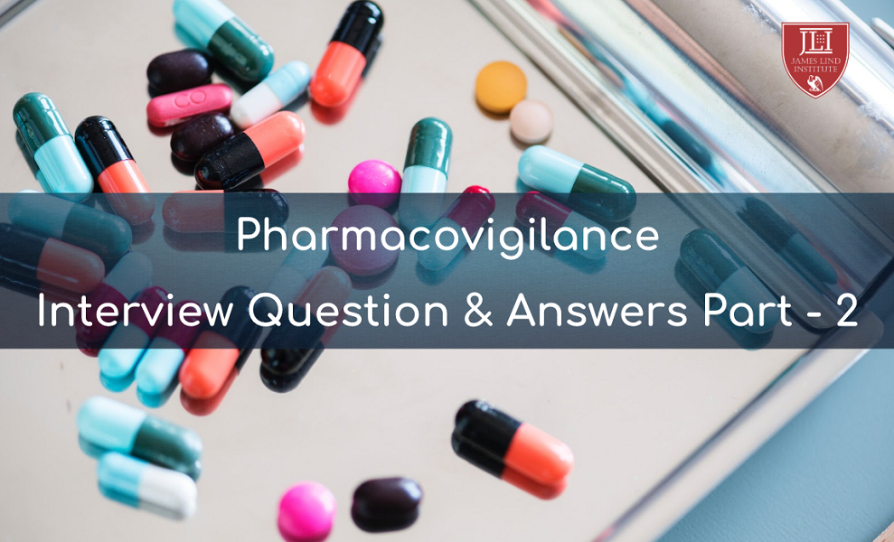 Pharmacovigilance Interview Questions