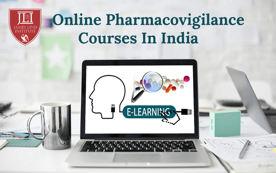 Online Pharmacovigialnce Courses India
