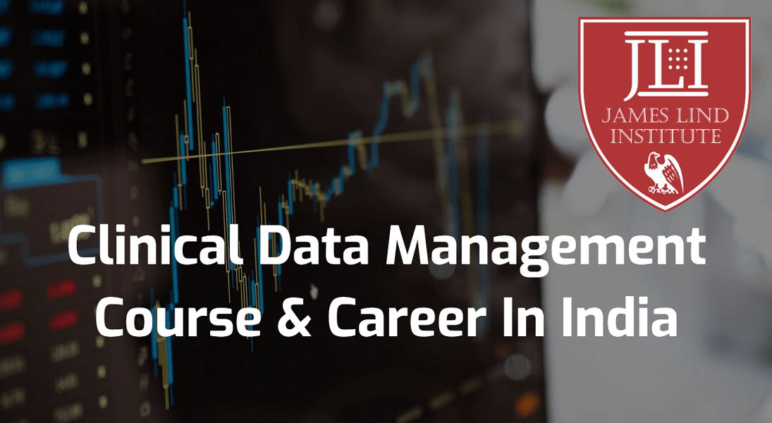 Clinical Data Management Course Career India