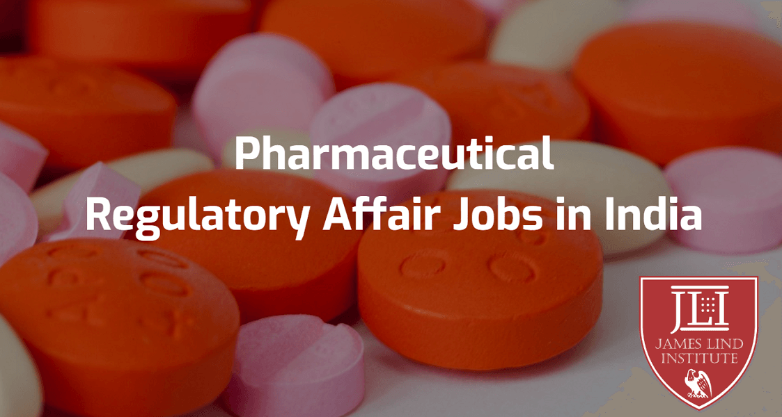 Pharmaceutical Regulatory Affairs Jobs In India