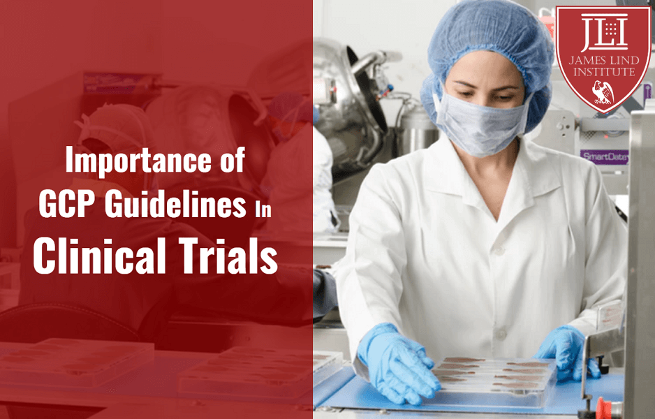 GCP Guidelines Clinical Trials
