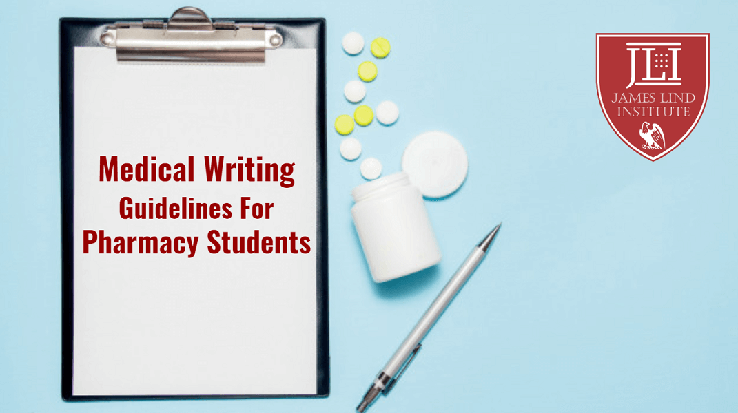 Medical Writing Guidelines Pharmacy Students